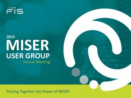 Systems Update - Miser Users Group