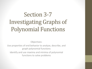 Section 3-7 Investigating Graphs of Polynomial Functions