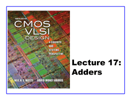 17: Adders CMOS VLSI Design CMOS VLSI Design 4th Ed.