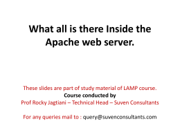 What all is there Inside the Apache web server.