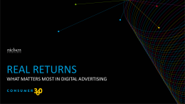 Real Returns: What Matters Most in Digital Advertising