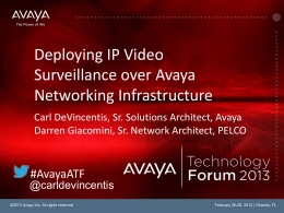 Deploying IP Video Surveillance over Avaya Networking infrastructure