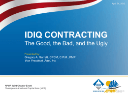 IDIQ Contracting - The Good, The Bad, The Ugly