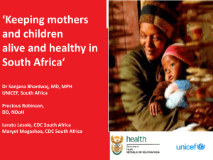 Keeping mothers and children Alive and Healthy in South Africa By