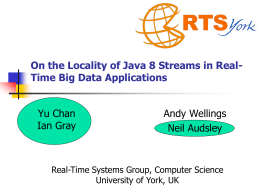 On the Locality of Java 8 Streams in Real-Time Big Data