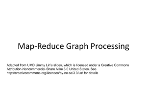 Graph Processing with MapReduce