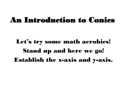 How to Teach Conic Sections Without All of *Those* Formulas!