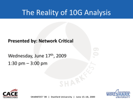 BU-7 (O`Donnell) The Reality of 10G Analysis - SharkFest