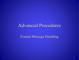 Formal Message Handling