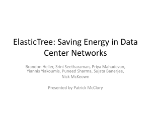 ElasticTree: Saving Energy in Data Center Networks
