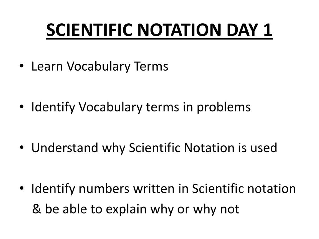 SCIENTIFIC NOTATION VOCABULARY Scientific Notation
