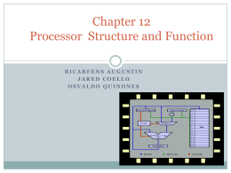 Chapter 12 - Processor Structure and Function