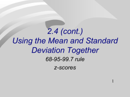 (continued) How to Use the Mean and Standard Deviation Together