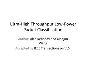 Ultra-High Throughput Low-Power Packet Classi*cation