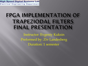 FPGA implementation of trapeziodal filters
