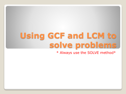 Using GCF and LCM to solve problems