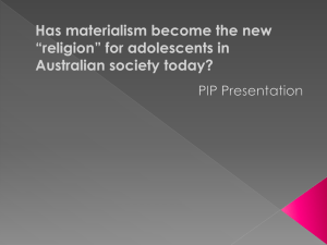 Has materialism become the new *religion for Australian adolescents?