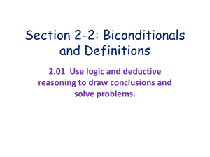 Section 2-2 Biconditionals and Definitions