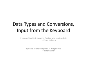 Data Types and Conversions, Input from the Keyboard