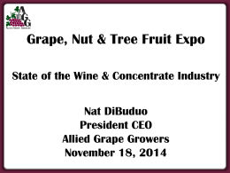 Grape, Raisin & Nut Expo - State of the Wine & Concentrate Industries