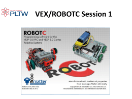 VEX/ROBOTC Session 1