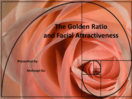 The Golden Ratio and Facial Attractiveness