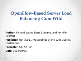OpenFlow-Based Server Load Balancing GoneWild Author