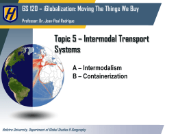 Topic 5 * Intermodal Transport Systems