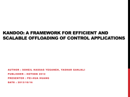 Kandoo: A Framework for Efficient and Scalable Offloading of