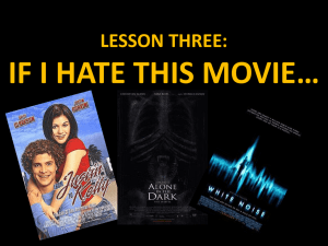 LESSON THREE: IF I HATE THIS MOVIE*