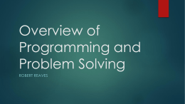 Overview of Programming and Problem Solving