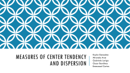 Measures of Center Tendency and Dispersion