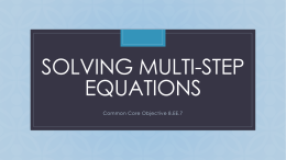 Solving multi-step equations (NO Solution and MANY Solutions)