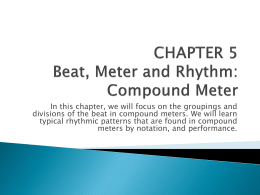 CHAPTER 5 Beat, Meter and Rhythm: Compound