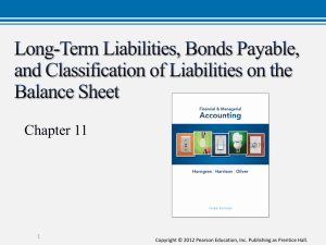 Long-Term Liabilities, Bonds Payable, and Classification of