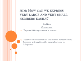 Aim: How can we express very large and very small numbers easily?