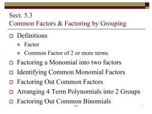 Common Factors and Factoring by Grouping