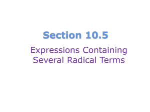 Section 10.5 - Expressions with Several Radicals