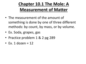 Chapter 10.1 The Mole: A Measurement of Matter
