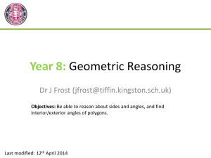 Slides: Year 8 - Geometrical Reasoning