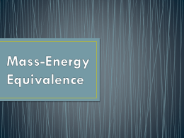 Mass-Energy Equivalence