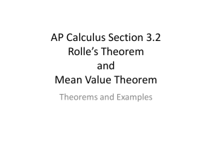 AP Calculus Section 3.2 Rolle*s Theorem and Mean Value Theorem