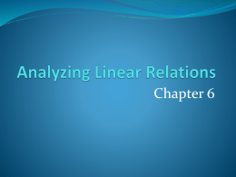 Analyzing Linear Relations Chapter 6
