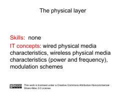 The physical layer of the TCP/IP protocol stack