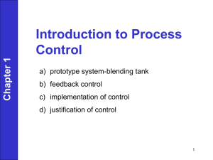 Chapter 1 Introduction to Process Control