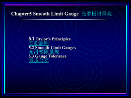 5.2 Smooth Limit Gauges