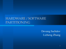 HARDWARE / SOFTWARE PARTITIONING