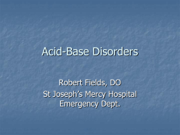 Acid-base disorders - Livingston and Brighton ED