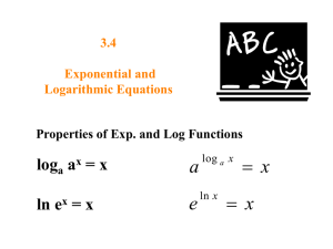 3.4 Exponential and Logarithmic Equations