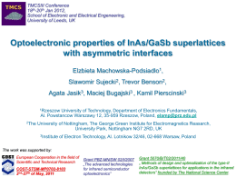 Optoelectronic properties of InAs/GaSb superlattices